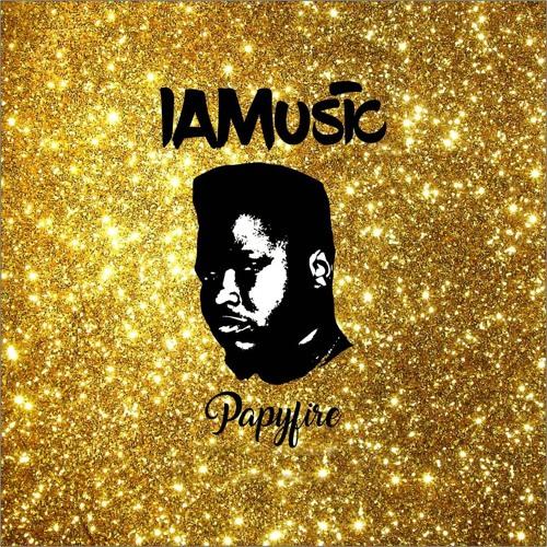 #IAMusic  EP by @papyfire