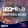 Mathieu Koss - iEDM Radio 185 2018-04-08 Artwork