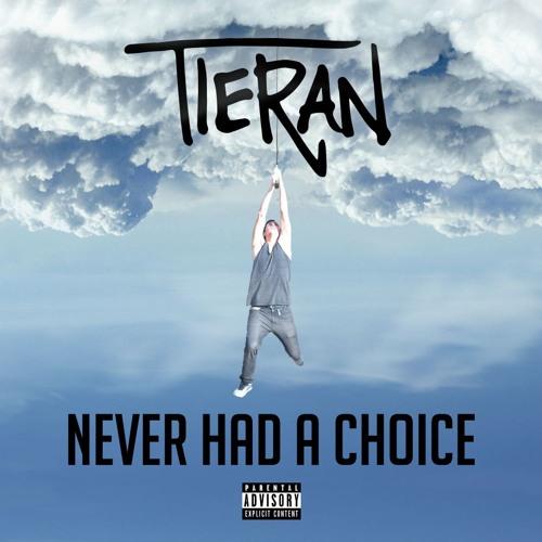 Never Had a Choice EP