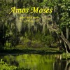 Amos Moses (Jerry Reed cover)