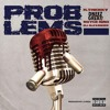 H.Thickky x DneezThaGreat1 x Royce Nino x Eli Alexander -  PROBLEMS ( Prod by S.Prod )