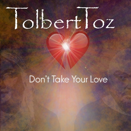 Don't Take Your Love