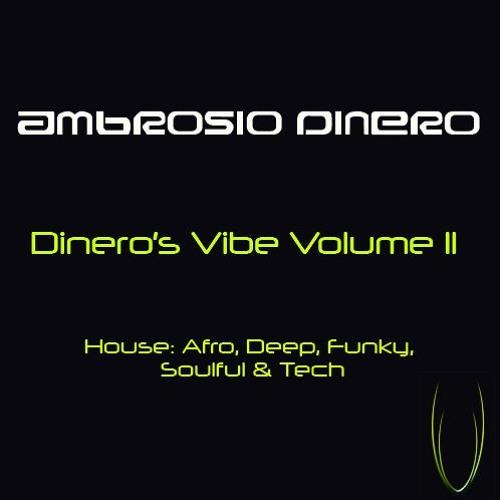 Dinero's Vibe Vol. 11