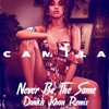 Never Be The Same (Dankis Khan Remix)CLICK BUY 4 FREE DL