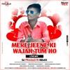 Mere Jeene Ki Wajah Tum Ho (Love Mix) - DJ Prasad PJ Remix   RemixVirusRecords