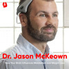 How the Brain Influences Metabolism and Weight Loss ft. Dr. Jason McKeown || Episode 63