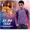 Ek Do Teen Again - Tapori Dhamaal Mix - Baaghi 2 - DJ Mehul Kapadia