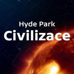 Hyde Park Civilizace - Radkin Honzák (psychiatr)