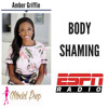 Body Shaming Comes in All Different Sizes || Amber Griffin discusses LIVE (4/5/18)