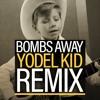 Bombs Away - Walmart Yodel Kid remix (yodeling walmart kid edm remix)