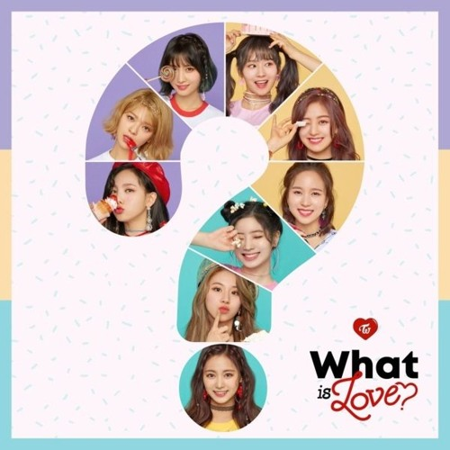 TWICE (트와이스) - What Is Love?