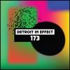 Dekmantel Podcast 173 - Detroit In Effect