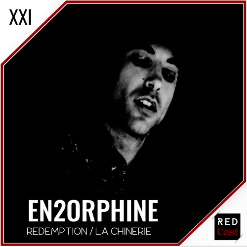 Redcast XXI - En2orphine (Mix : The States of Life)