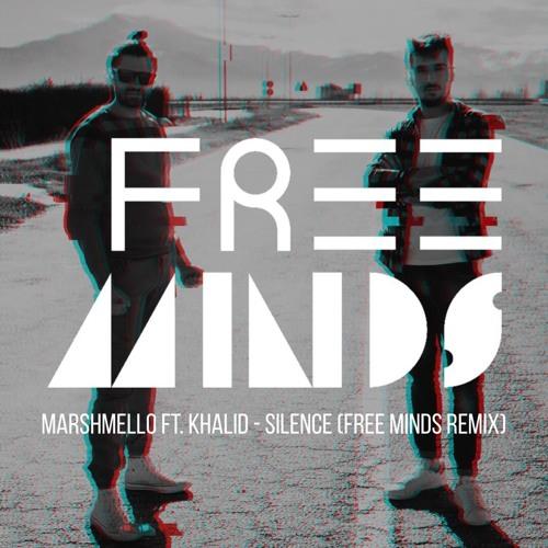 Marshmello Feat. Khalid - Silence (Free Minds Remix)