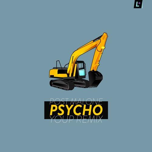 Post Malone - Psycho (Youp Remix)