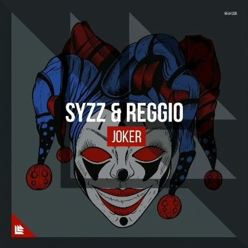 Syzz & Reggio - Jocker [Bertuss FLP Remake]
