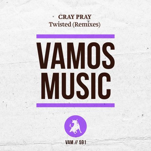 Cray Pray - Twisted (Yakka Remix)