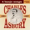 Charles A. Asbury: 4 Banjo Songs, 1891-1897