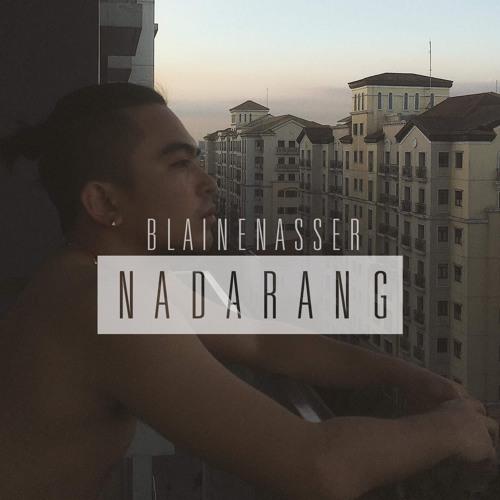 Nadarang by Shantidope- a Blaine Nasser Cover