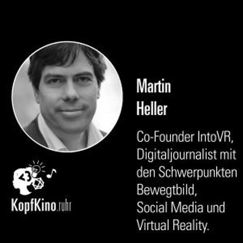 KK16: Story-Living - Journalismus mit 360-Grad-Videos (Mit Martin Heller)