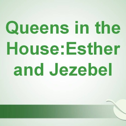 2018 - 08 - 04 - 10am - Queens In The House Ester And Jezebel - Bro Doss
