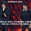 Ermal Meta E Fabrizio Moro - Non Mi Avete Fatto Niente [Sanremo 2018]