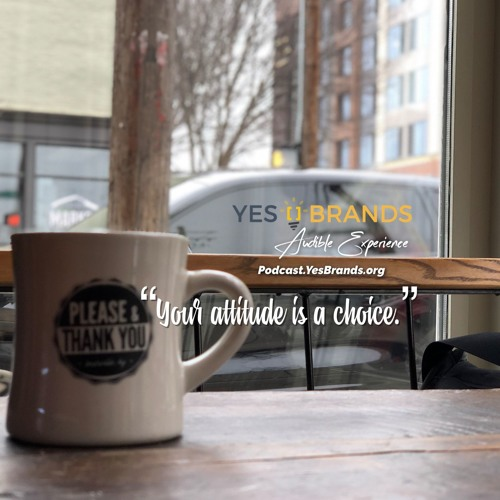 Mudd's Monday Thought: Attitude Is A Choice