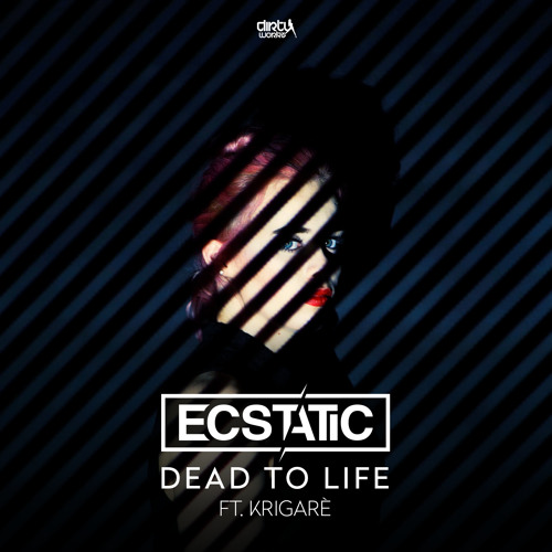 Dead To Life ( Ft. Krigarè)