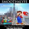 New Donk City (Vocal Remix)(Super Mario Odyssey)