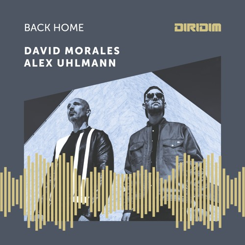 David Morales Feat Alex Uhlmann 'Back Home' - Instrumental mix