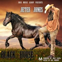 Jeter Jones-Black Horse