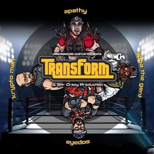 Transform (RADIO EDIT)-Jynx Inc feat. Apathy & Jibba the Gent prod. Stir Crazy (mixed by Intrinzik)