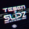 TESEN & SLiPZ - DUMB WITH THE DRUM / FADING - (YOUNG GUNS RECORDS)(OUT NOW!)