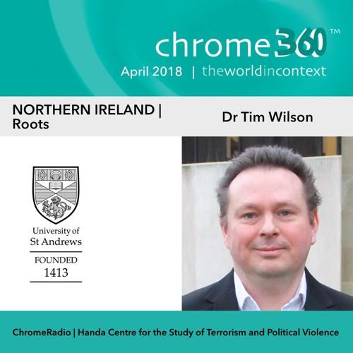 Chrome360 | NORTHERN IRELAND | Roots | Tim Wilson