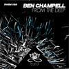 Ben Champell - Deep Blue Sea [Snippet]