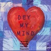 Tymon - Dey My Mind(mixed by ejaymilev)-01.mp3