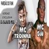 Mc Gw E Mc Troinha - Flexiona A Tcheca ( Prod. Dj Glauco Mix ) Versão Exclusiva