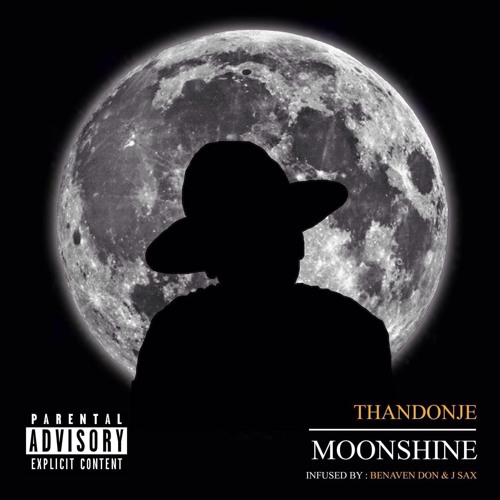Moonshine(Infused by Benaven Don & Jay Sax)
