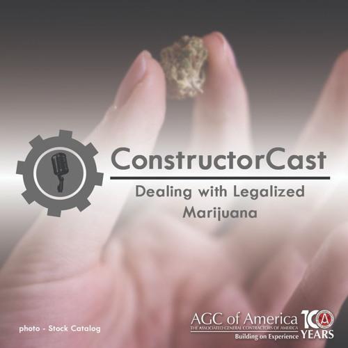 ConstructorCast: Dealing with Legalized Marijuana