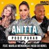 Anitta - Pode Parar (feat. Marília Mendonça & Nego do Borel) [Ao Vivo] Portada del disco