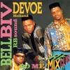 Bell Biv Devoe - Do Me! (Smoothe)