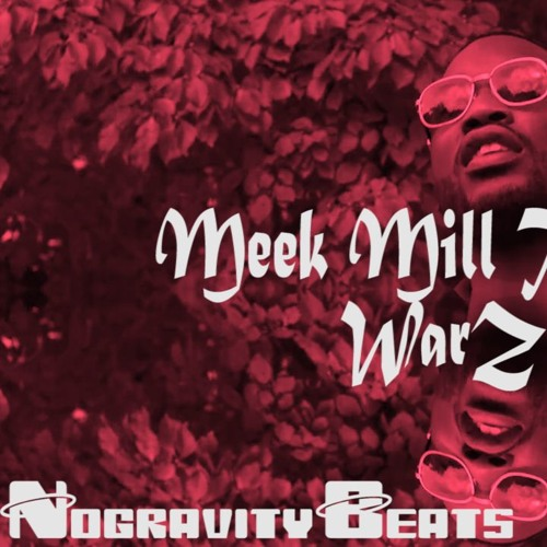 Meek Mill War Type Beat