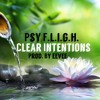Psy F.l.i.g.h- Clear Intentions Prod. By eevee)