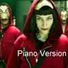 La Casa de Papel - Theme - Piano Version