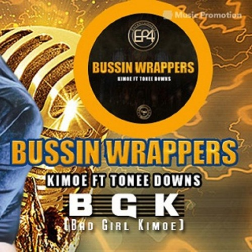 """""""Bussin Wrappers"""" Kimoe ft Tonee Downs (snippet) Available on All digital outlets"""