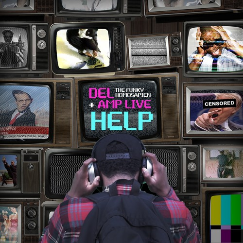 Del + Amp Live - HELP (FEAT. ADULT KARATE)