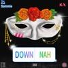 Down or Nah