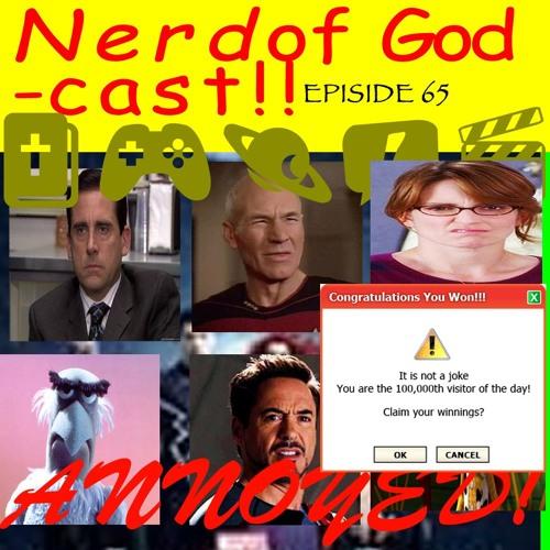 Episode 65 // Annoyed!