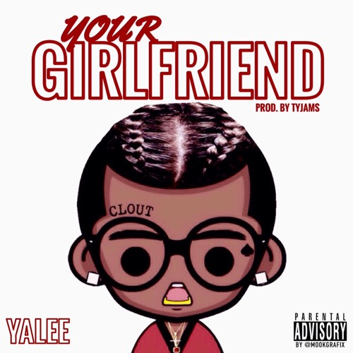Yalee - Your Girlfriend