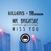 The Killers vs. Fox Stevenson - Mr. Brightside vs. Miss You (Marshmello Mash-Up/Outcast Remake)